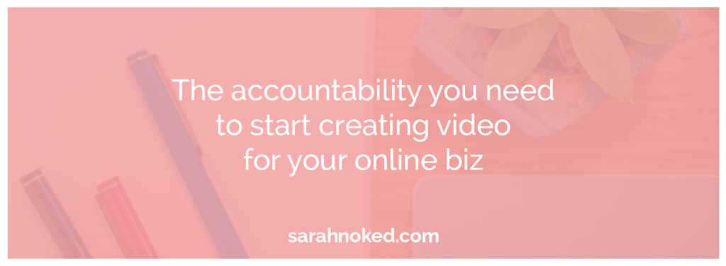 sn_webbanners-blog-the_accountability_you_need_to_start_creating_video_1500x550