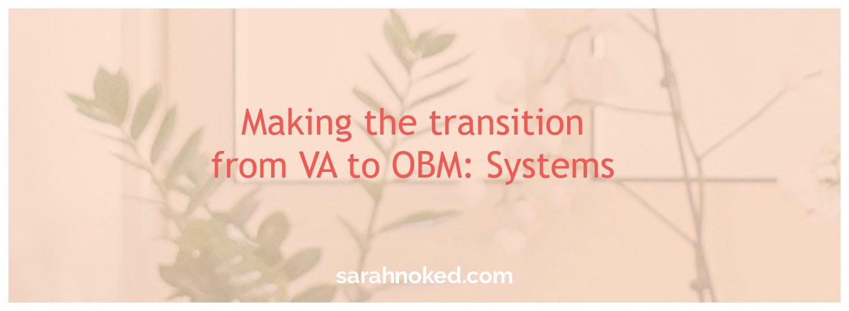 VA, OBM, systems
