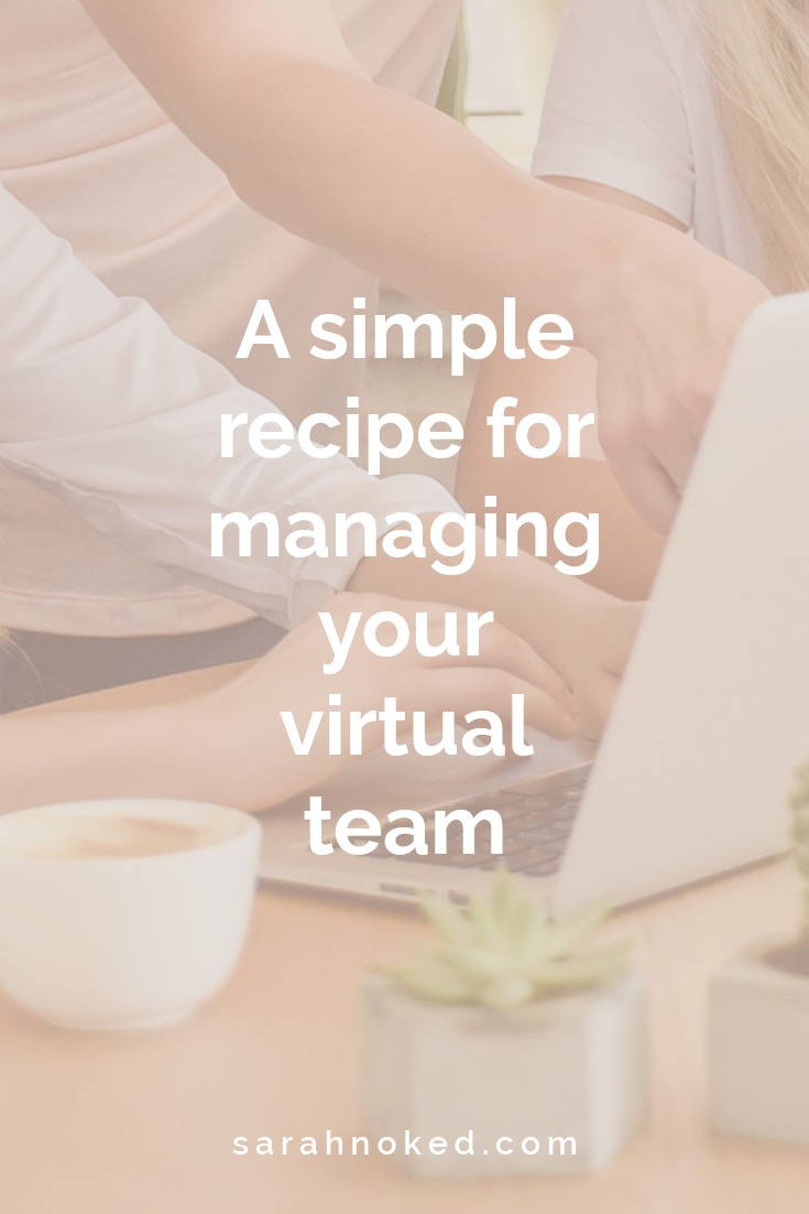 A simple recipe for managing your virtual team