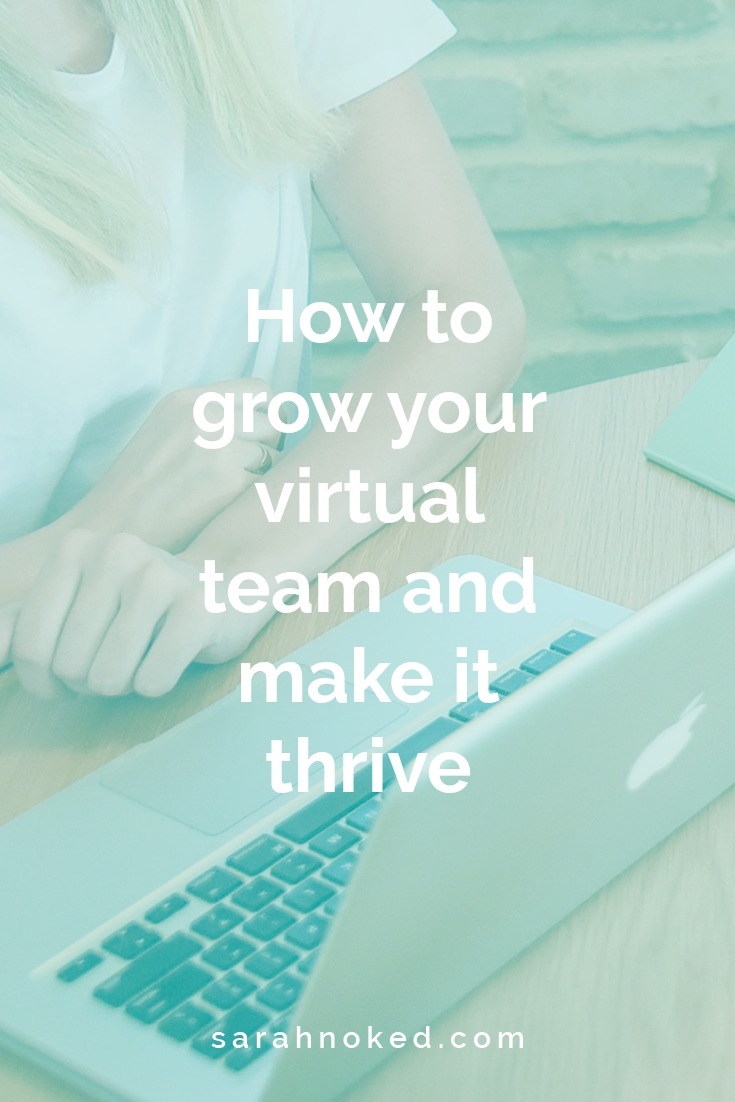 How to grow your virtual team and make it thrive