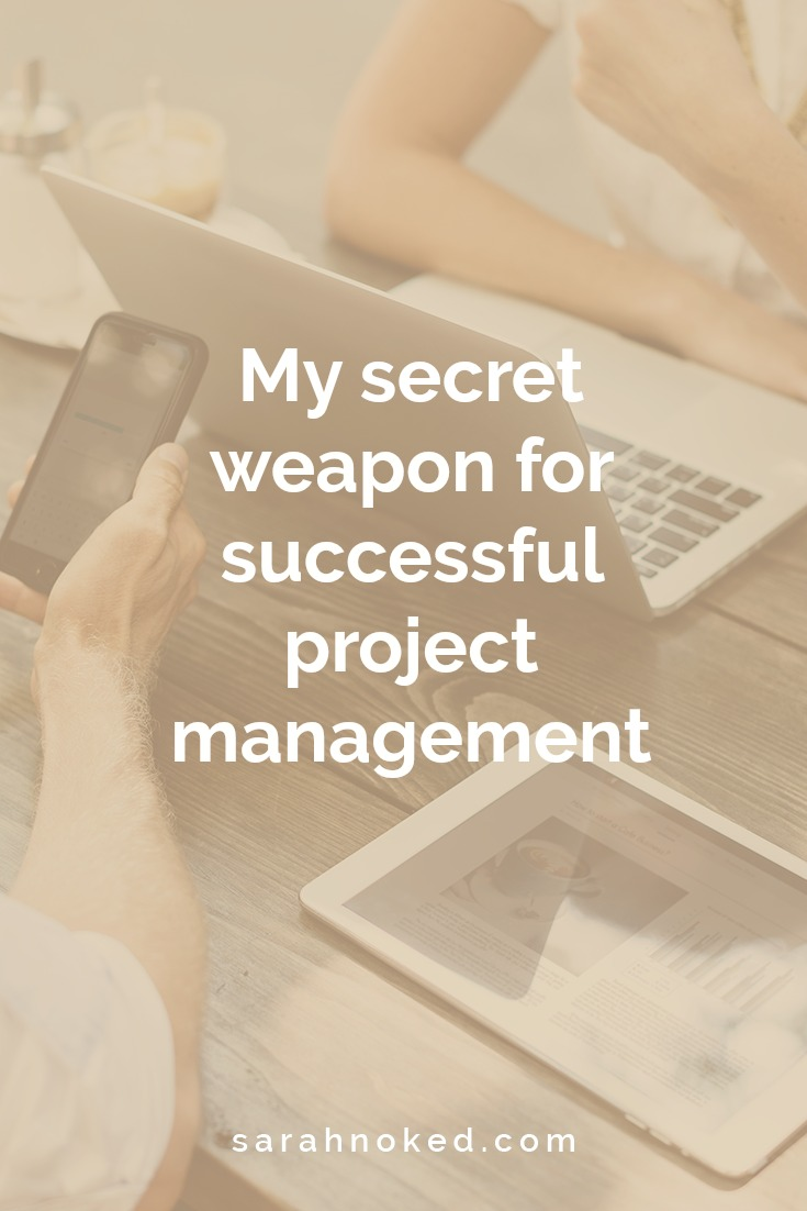 My secret weapon for successful project management