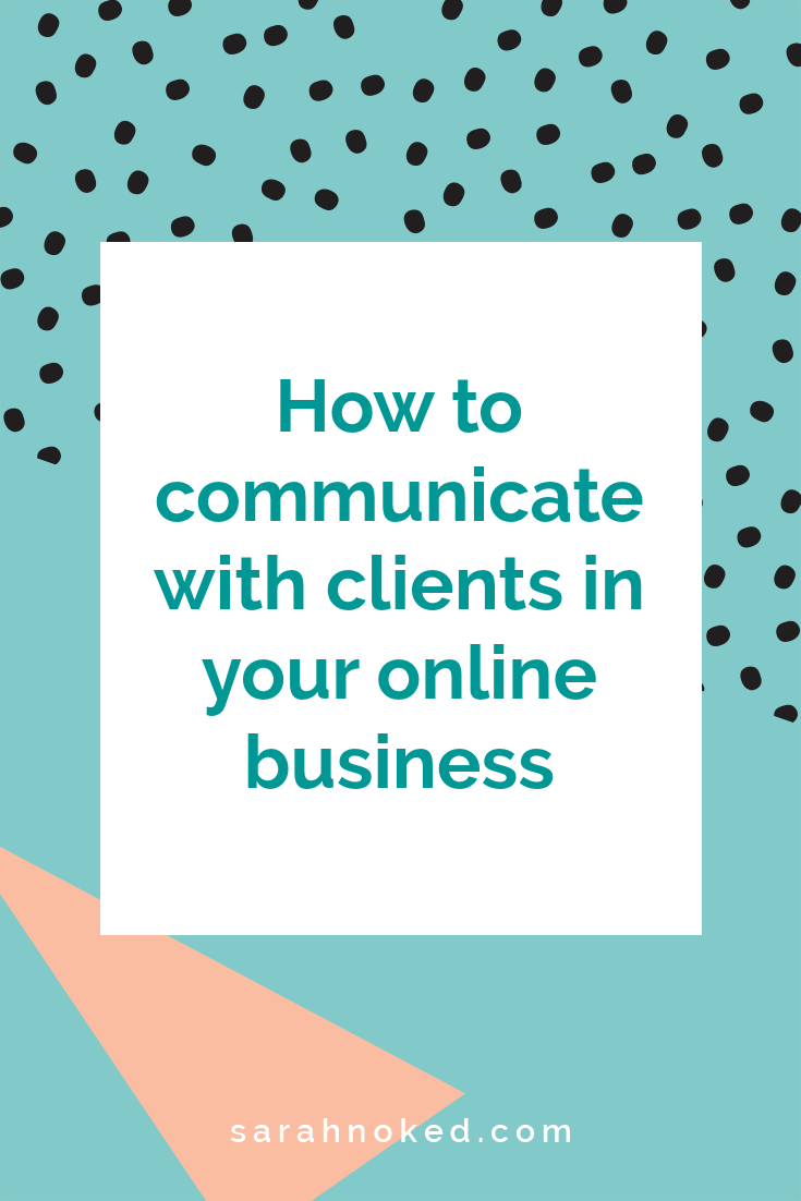 How to communicate with clients in your online business