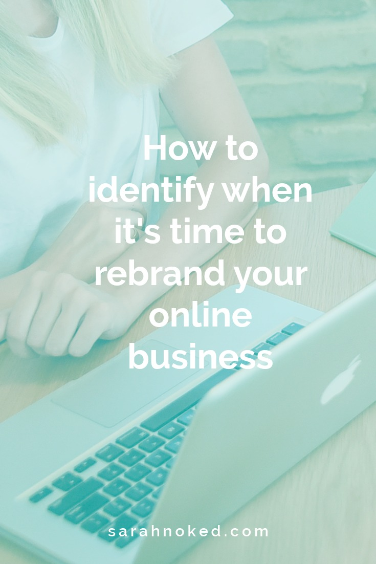 How to identify when it's time to rebrand your online business