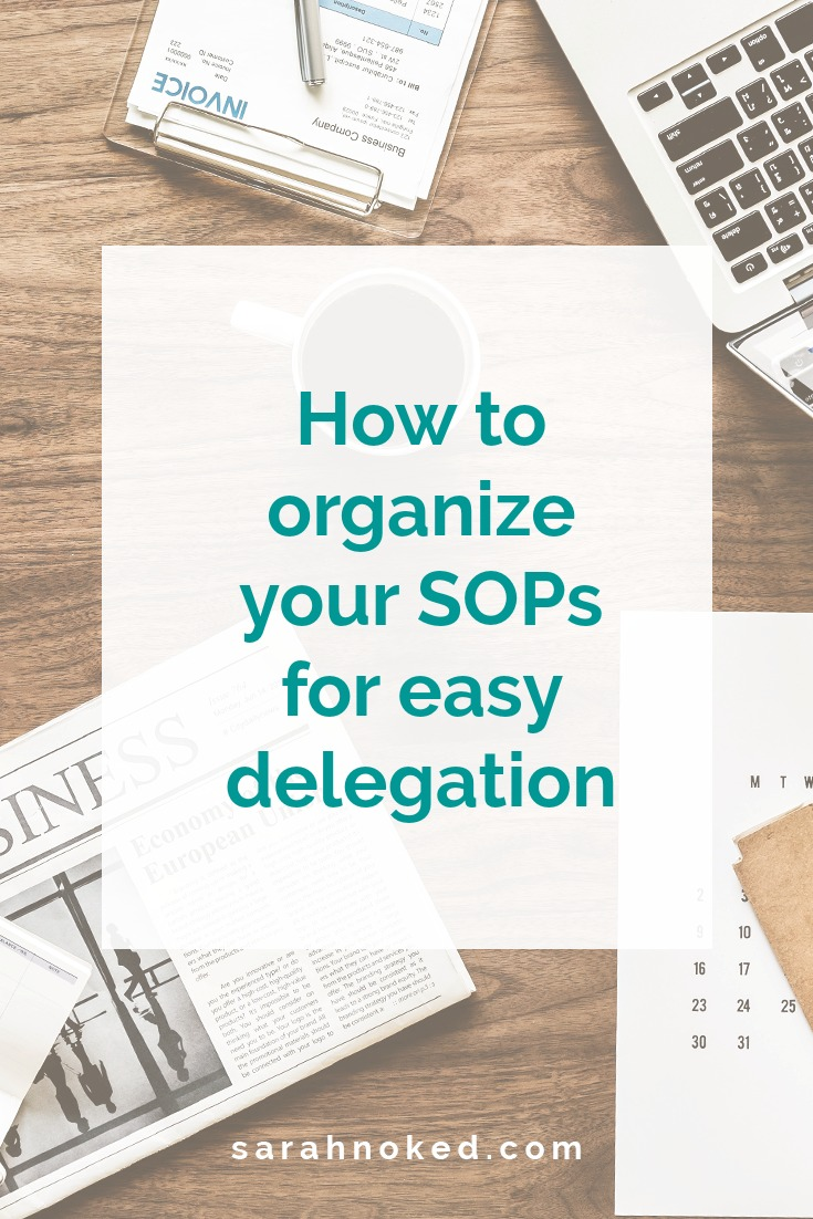 How to organize your SOPs for easy delegation
