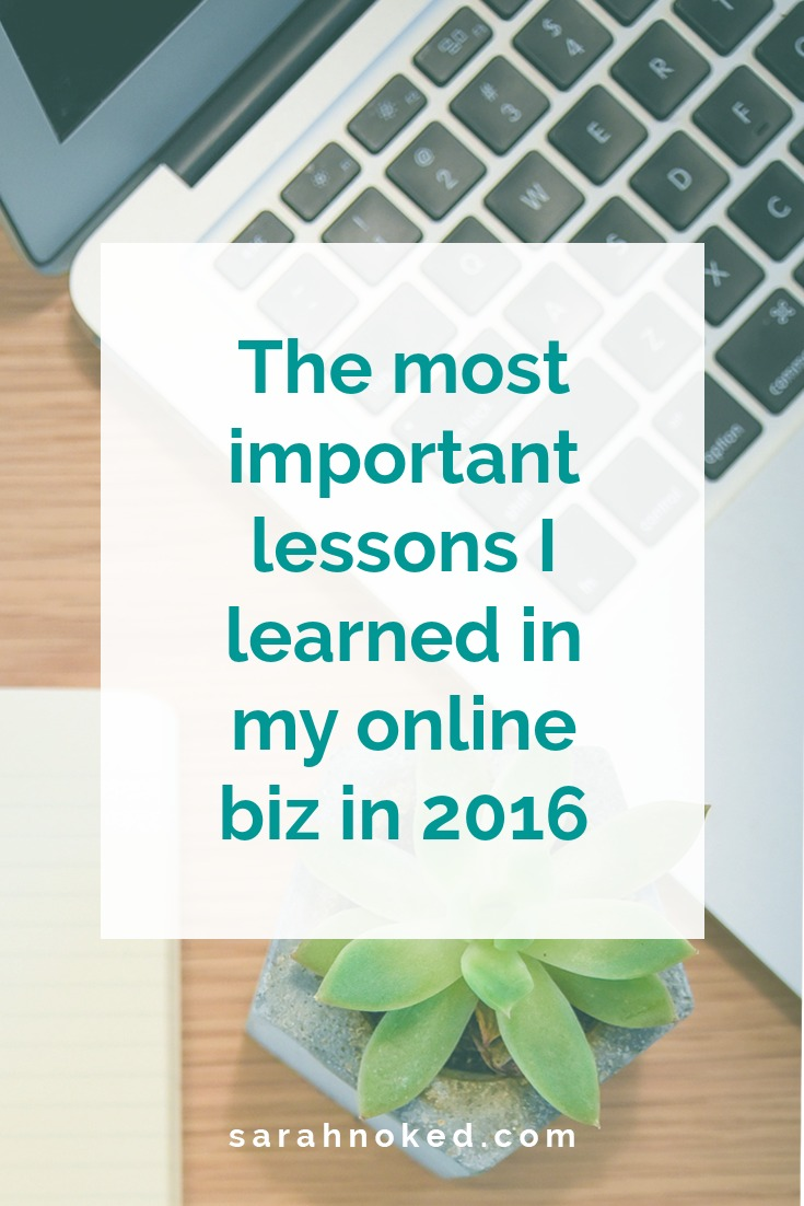 The most important lessons I learned in my online biz in 2016