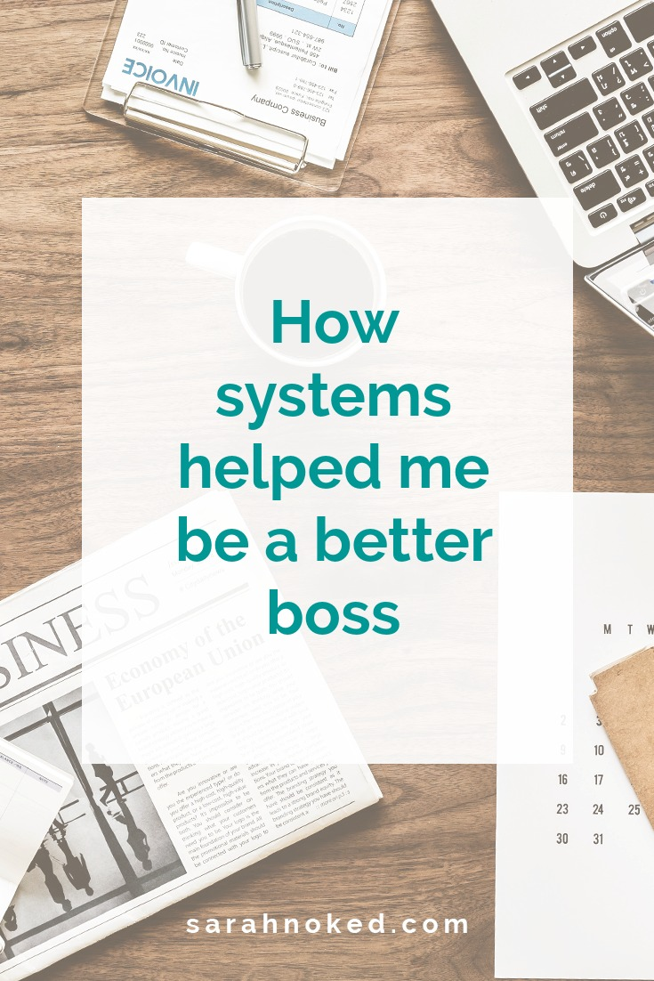 How systems helped me be a better boss