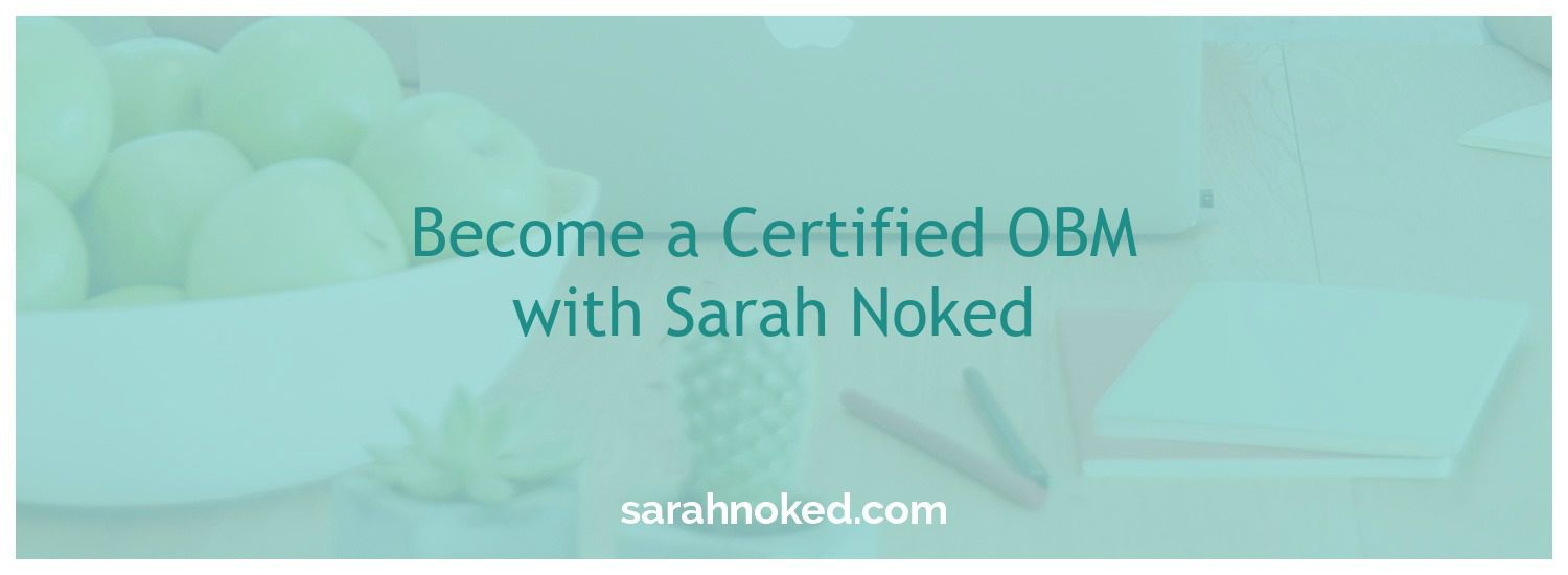 Become a Certified OBM with Sarah Noked