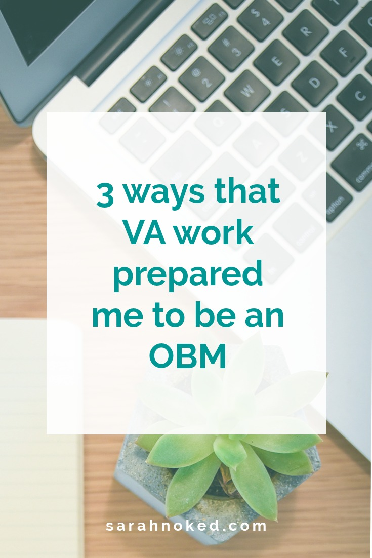 3 ways that VA work prepared me to be an OBM