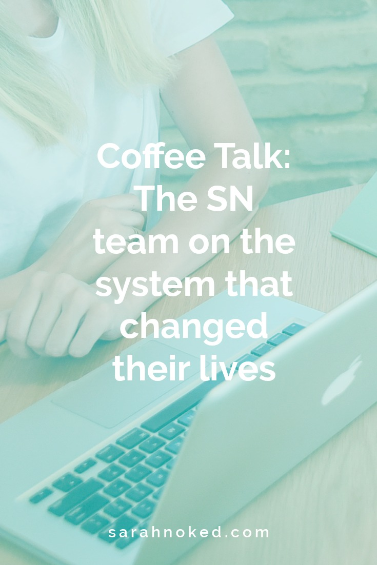 Coffee Talk: The SN team on the system that changed their lives