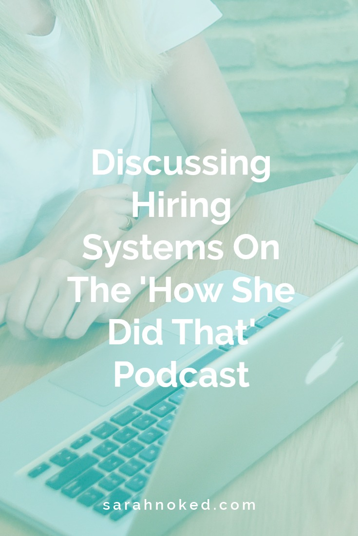 Discussing Hiring Systems On The 'How She Did That' Podcast