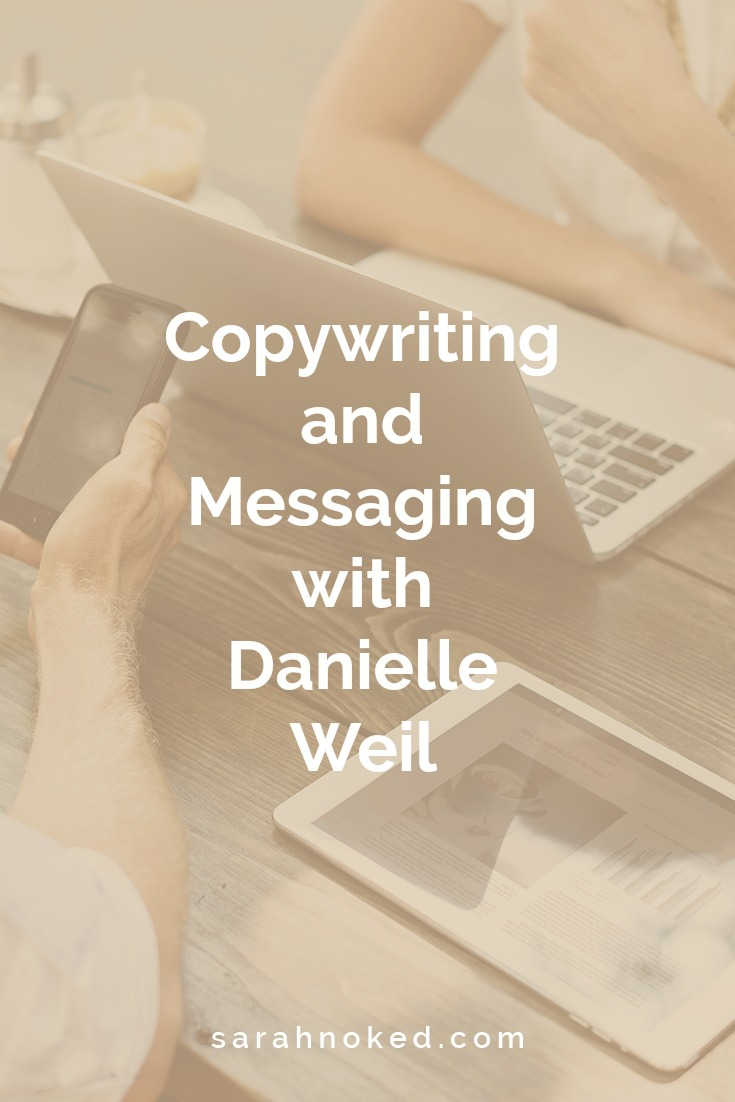 Copywriting and Messaging with Danielle Weil