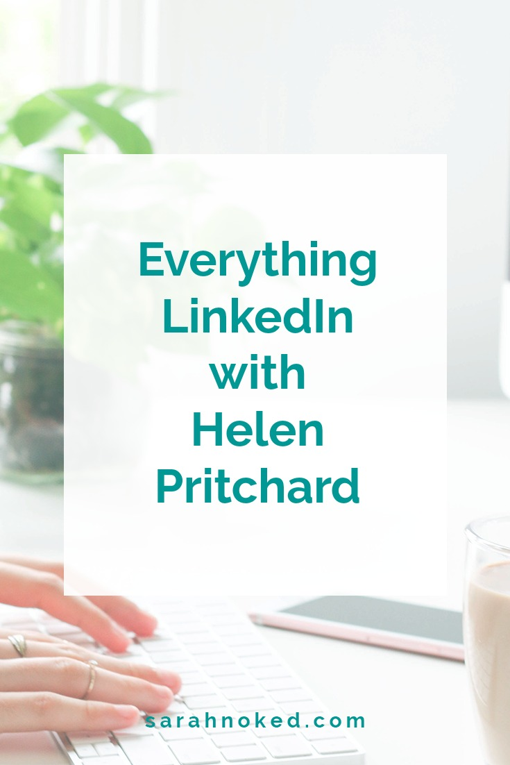 Everything LinkedIn with Helen Pritchard