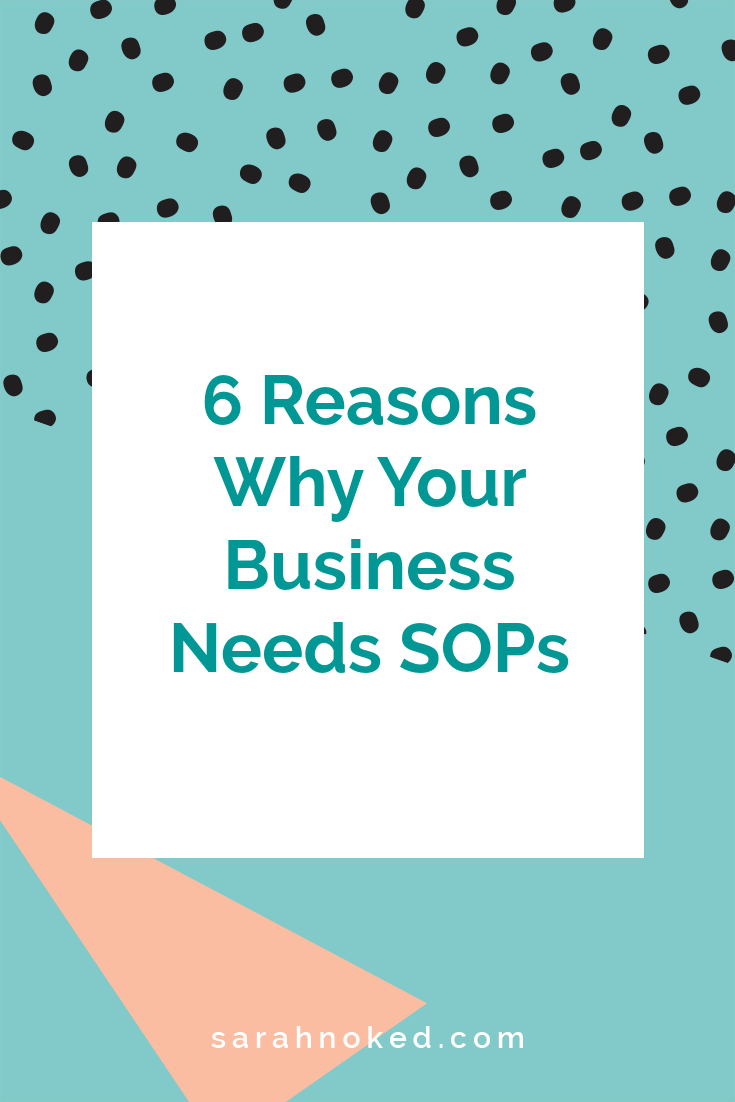 6 Reasons why your business needs SOPs