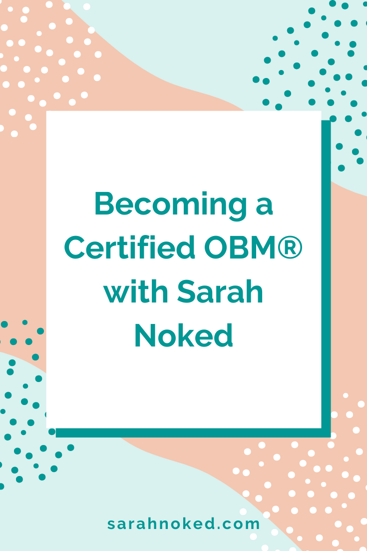 Becoming a Certified OBM® with Sarah Noked