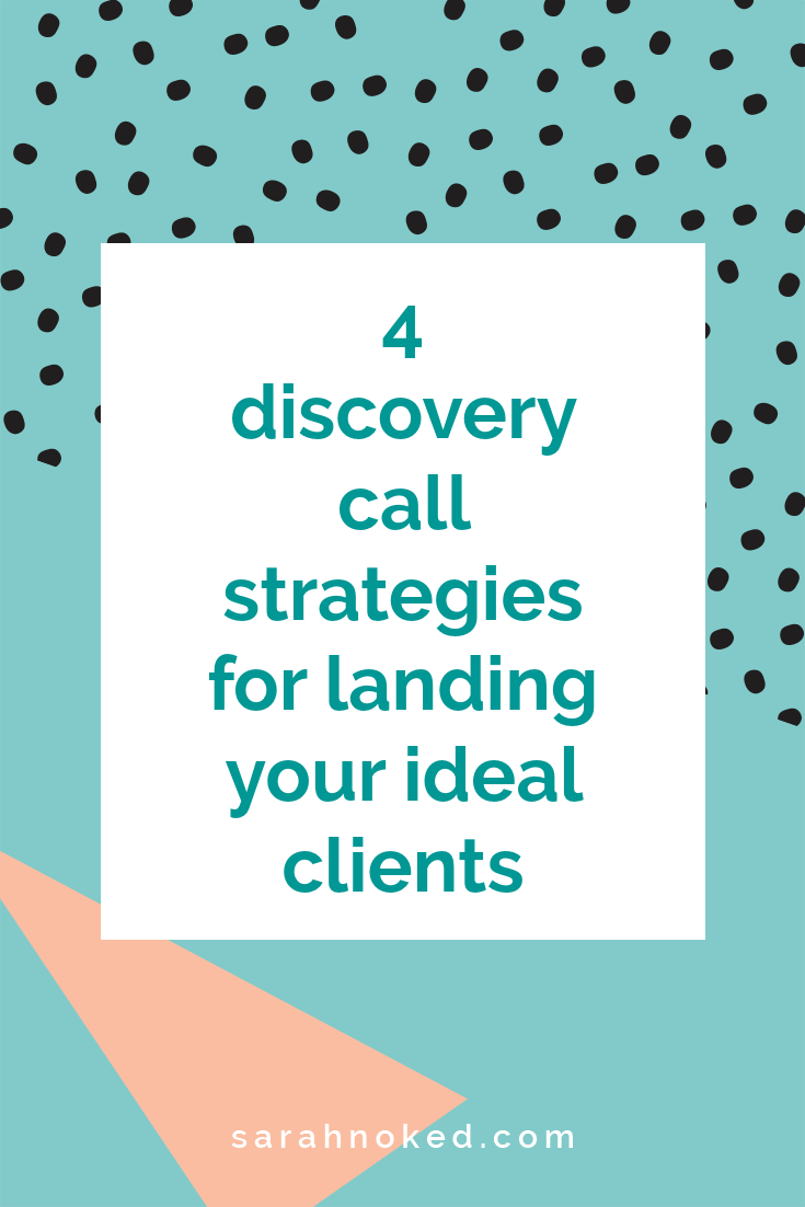 4 discovery call strategies for landing your ideal clients