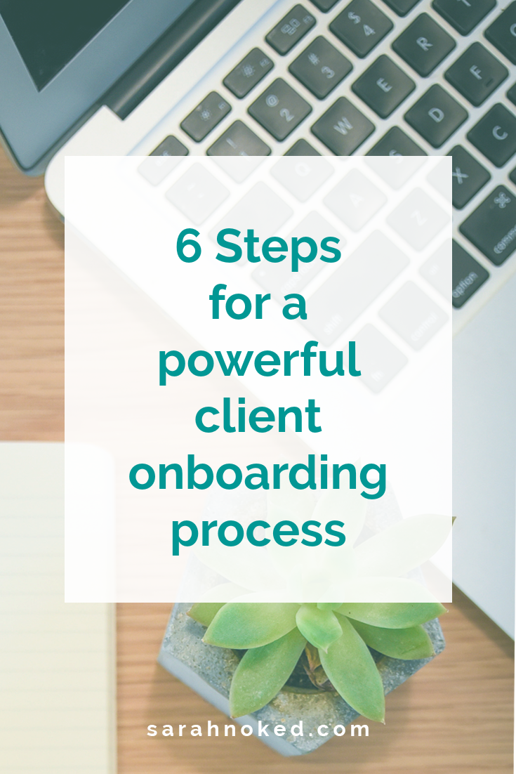 6 Steps for a powerful client onboarding process