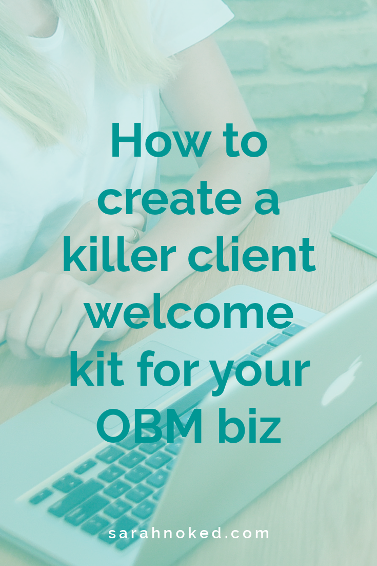 How to create a killer client welcome kit for your OBM biz