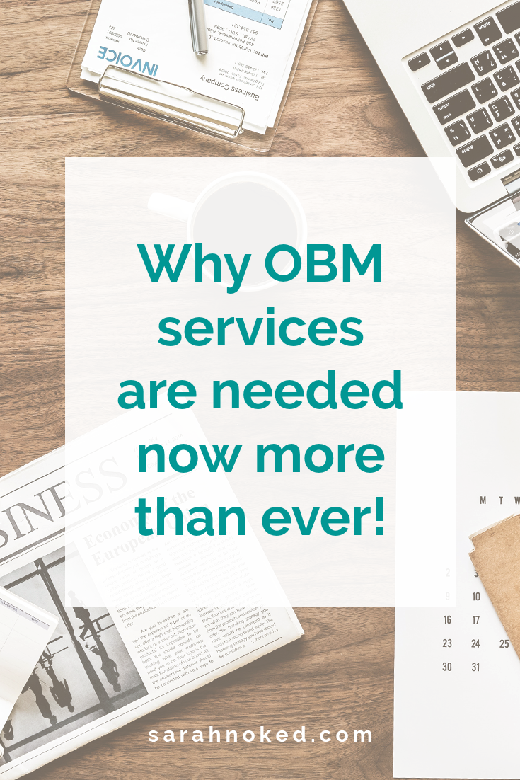 Why OBM services are needed now more than ever!