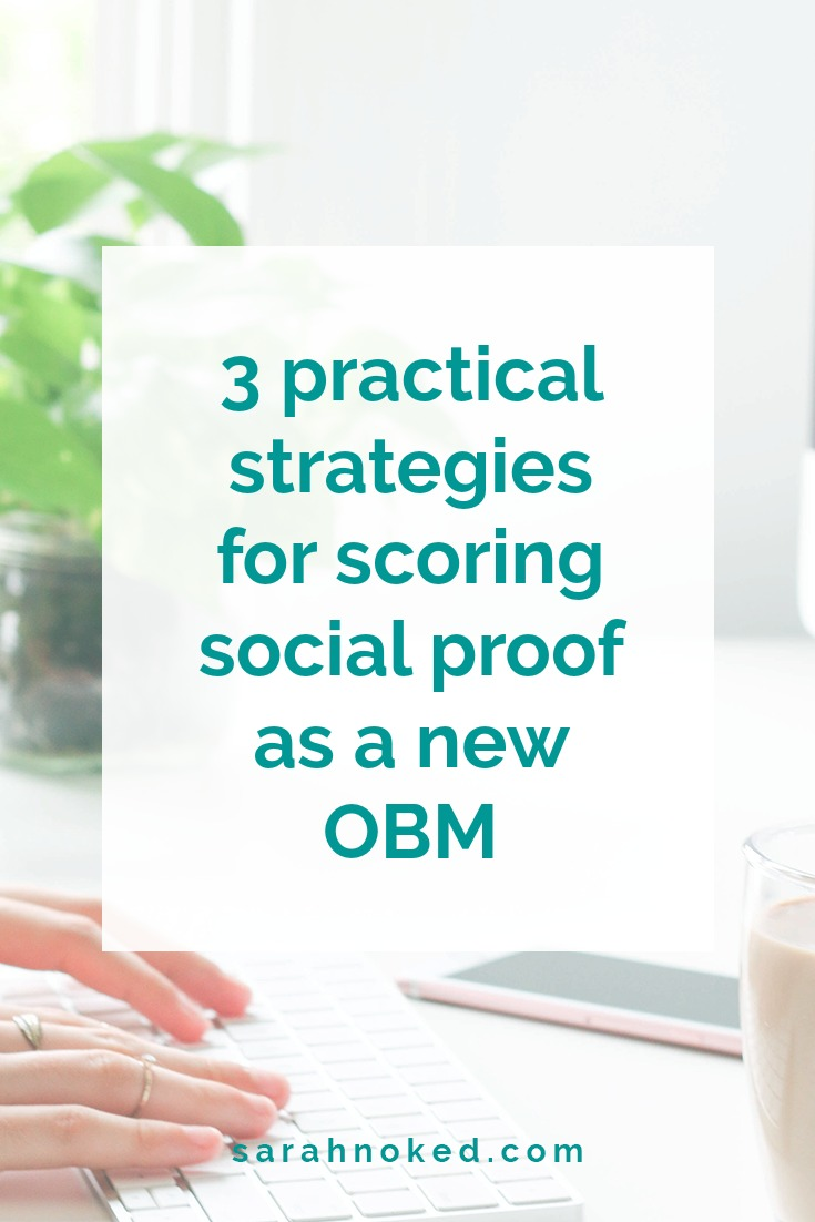 3 practical strategies for scoring social proof as a new OBM