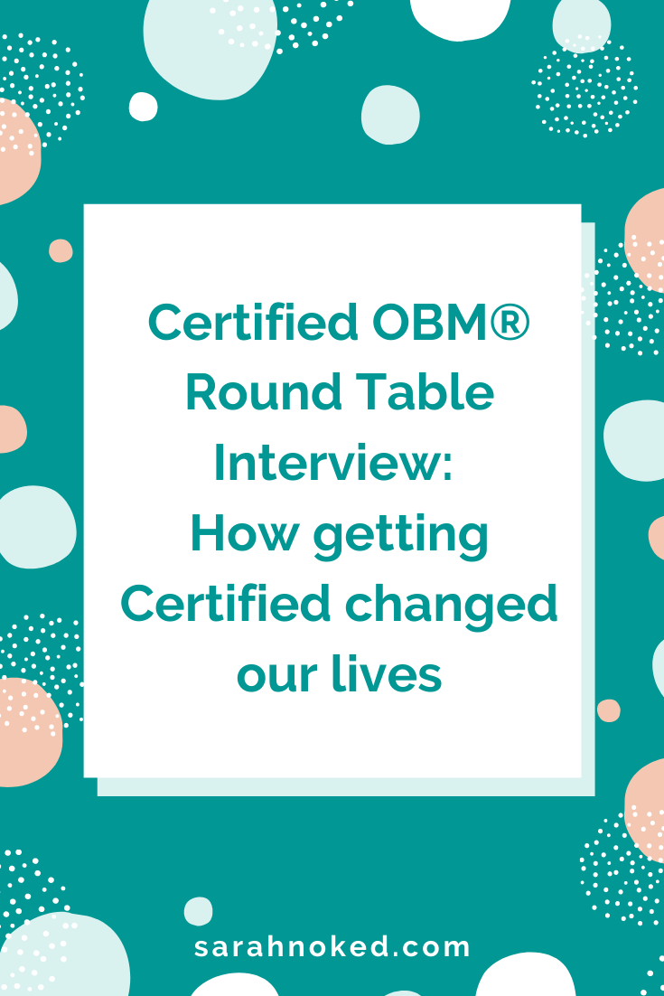 Certified OBM® Round Table Interview: How getting Certified changed our lives