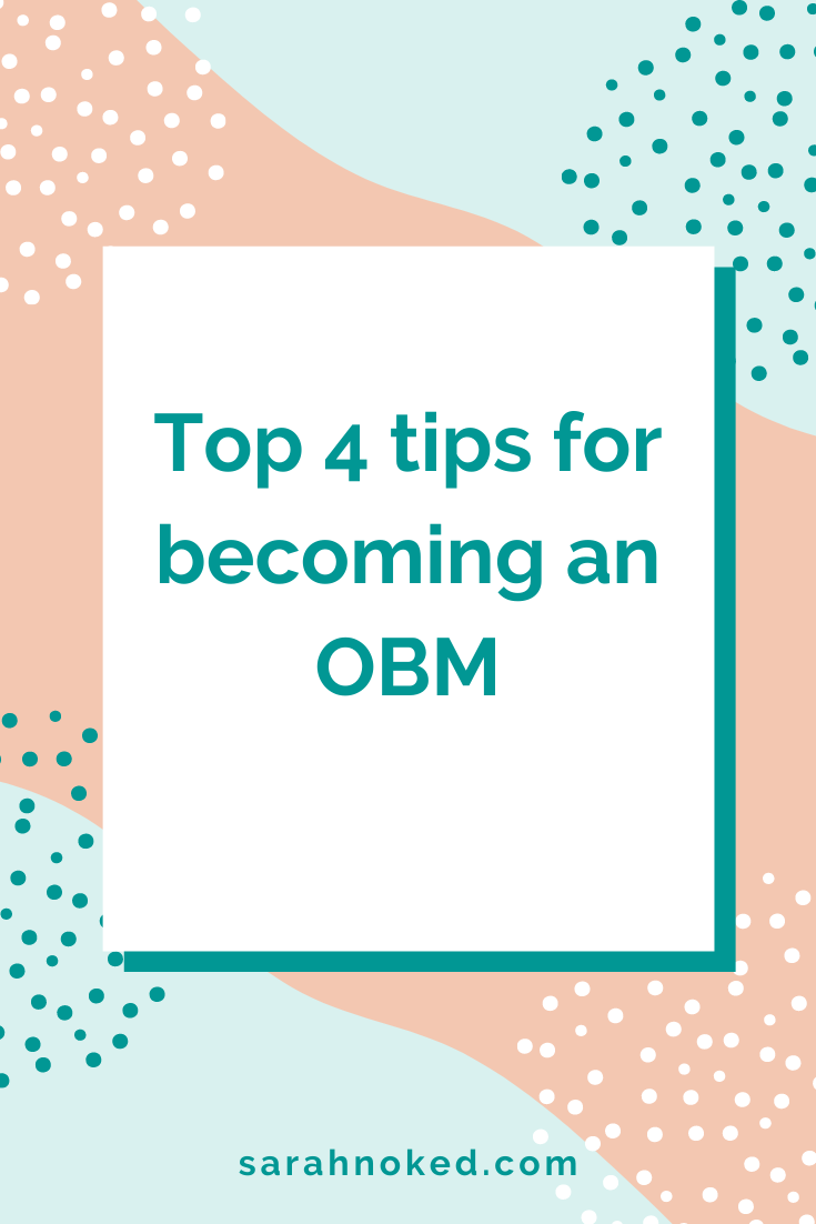 4 top tips for becoming a OBM from an OBM Trainer