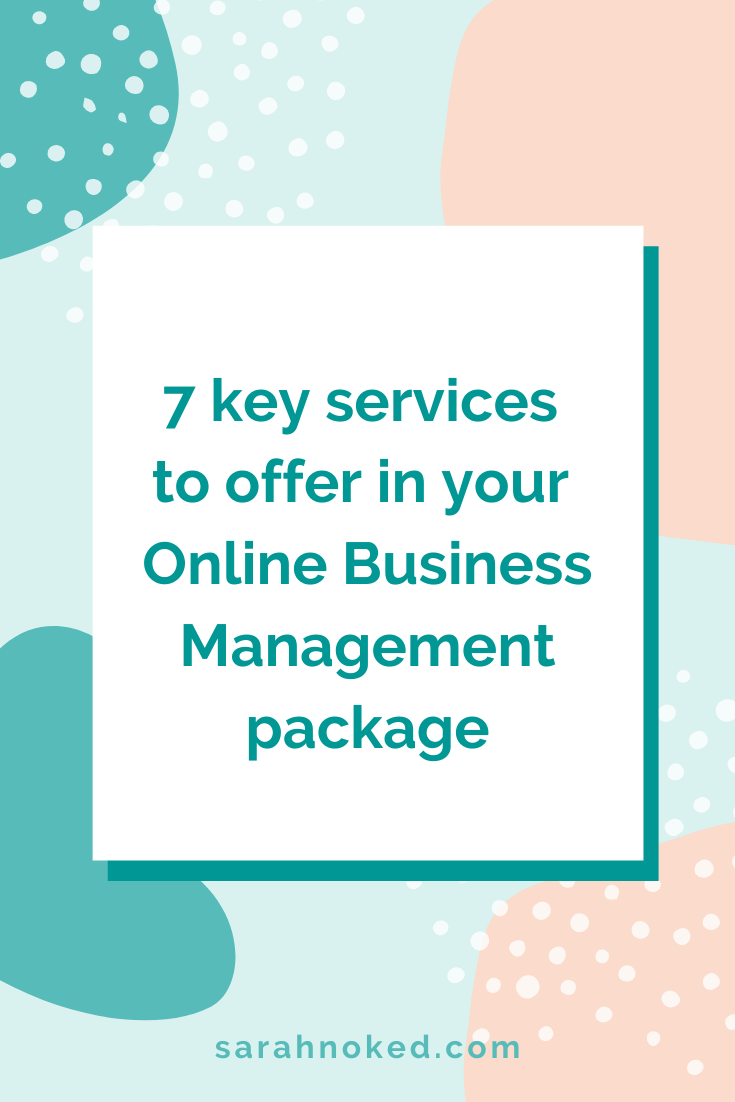 7 key services to offer in your Online Business Management package