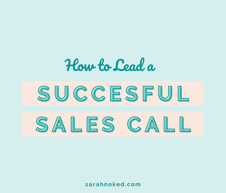 How to Lead a Successful Sales Call